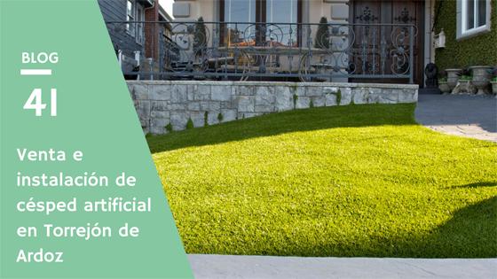 Venta e Instalación de césped artificial en Torrejón de Ardoz