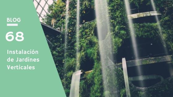 Jardines verticales: instalación